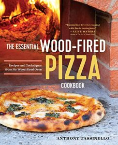 The Essential Wood Fired Pizza Cookbook, My Wood Fired Oven